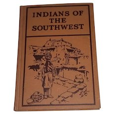 Indians of the Southwest Book 1931 By Pliny Earle Goddard Illustrated
