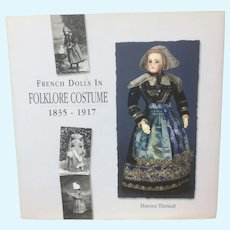 """""""French Dolls in Folklore Costume"""" by Florence Theriault French Fashion"""