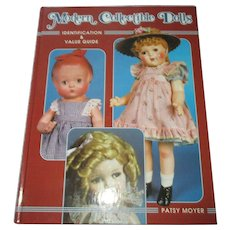 Modern Collectibles Dolls Book By Patsy Moyer