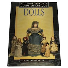 A Connoisseur's Guide to Antique Dolls By Ronald Pearsall