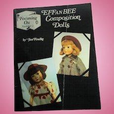 Effanbee Composition Dolls By Jan Foulke