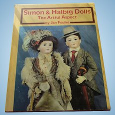 Simon & Halbig Dolls The Artful Aspect Book By Jan Foulke