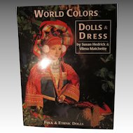 World Colors Dolls & Dress By Susan Hedrick & Vilma Matchette Book