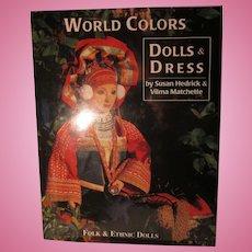 World Colors Dolls & Dress By Susan Hedrick & Vilma Matchette Book