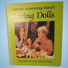 Martha Armstrong - Hand's Living Dolls Book By Martha and David Hands.