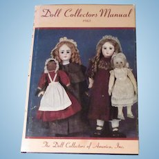 Doll Collectors Manual 1983 The Doll Collectors Of America, Inc