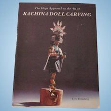 The Hopi Approach Of The Art Of Kachina Doll Carving By Erik Bromberg