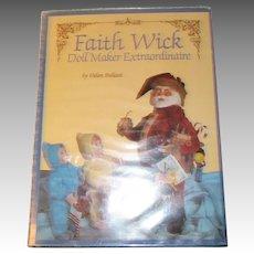 Faith Wick Doll Maker ExtraOrdinaire Book By Helen Bullard