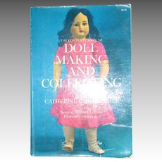 The Complete Book Of Doll Making And Collecting By Catherine Christopher