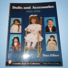 Dolls And Accessories 1910-1930 Book By Dian Zillner