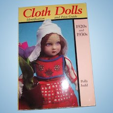 Cloth Dolls 1920s and 1930's  By Polly Judd