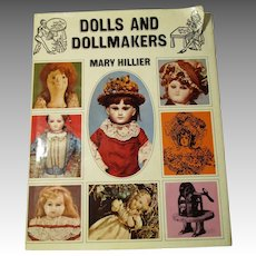 Dolls and Makers Book By Mary Hiller.