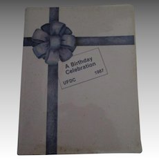 1987 UFDC Convention Book A Birthday Celebration