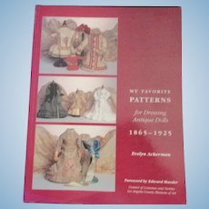 My Favorite Patterns For Dressing Antique Dolls 1865-1925