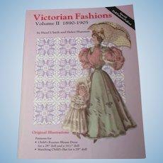 Victorian Fashions Volume II 1890-1905 By Hazel Ulseth ans Helen Shannon