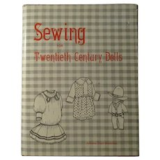 Sewing For Twentieth Century Dolls By Johana Gast Anderton