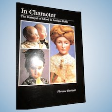 In Character The Portrayal Of Mood in Antique Dolls Book By Theriault