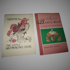 2 books The little hat making book and The little Bodice Book