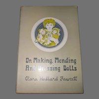 On Making, Mending and Dressing Dolls By Clara Hallard Fawcett