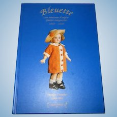 Bleuette 1905-1960 Clothes Book By Monique Couturier and Samy Odin.