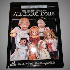 The Complete Book Pf All-Bisque Dolls By Mildred Seeley