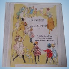 Dressing Bleuette A collection Of Her Wardrobe Patterns