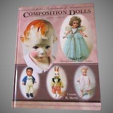 Composition Dolls 1900-1950 By Ursula R. Mertz