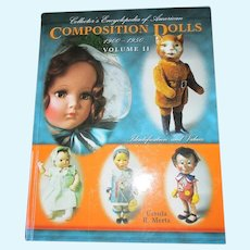 Composition Doll  1900-1950 Volume 2 Book By Ursula R. Mertz