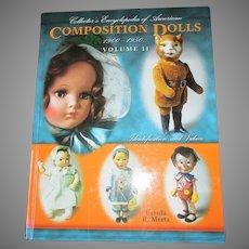 Composition Doll  1900-1950 Volume 2 Book By Ursula R. Mertz
