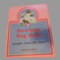 American Rag Dolls Straight From The Heart Book By Estella Patino