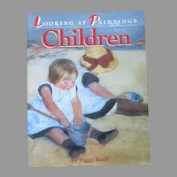 Looking At Painting Children Book By Peggy Roalf