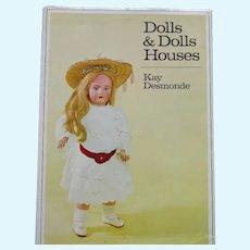 Dolls & Dolls Houses by Kay Desmonde