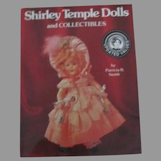 Shirley Temple Dolls And Collectibles Book By Patricia R. Smith