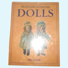The Lett Guide To Collecting Dolls Book By Kerry Taylor