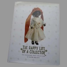 The Happy Life Of The Collector The Legendary Doll Collection of Naomi Bryant Theriault Book.