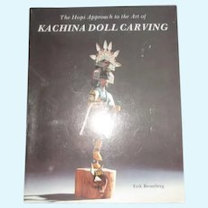 Kachina Doll Carving Book By Erik Bromberg