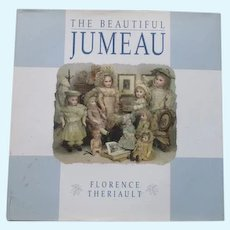 The Beautiful Jumeau Book By Florence Theriault.