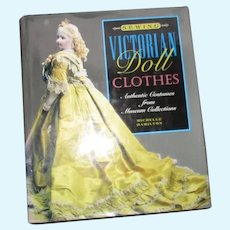 Sewing Victorian Doll Clothes Book By Michelle Hamilton.