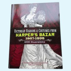Victorian Fashions & Costumes From Harper's Bazar 1867-1898 Book