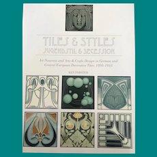 Tiles & Styles Jugendstil & Secession Book by Ken Forster