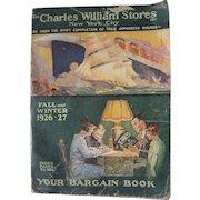 Large 1926/27 Advertising Catalog Charles William Stores New York City