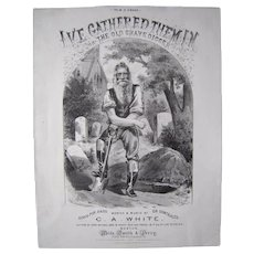 1873 Sheet Music I've Gathered Them In or The Old Grave Digger