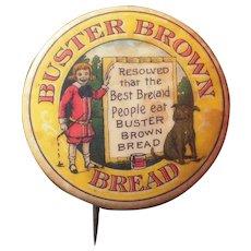 Large c1910s Advertising Pinback Buster Brown Bread