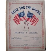 "Civil War Sheet Music ""Dixie For The Union"""