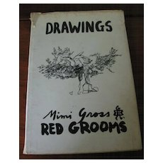 Red Grooms & Mimi Gross, Rare  'Book of Drawings'   Signed