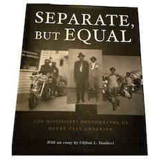 """1st Edition """"Separate, But Equal"""" Mississipp Delta Photographs, Signed"""