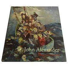 """Signed """"John Alexander:  A Retrospective"""" 169 Color Illustrations"""