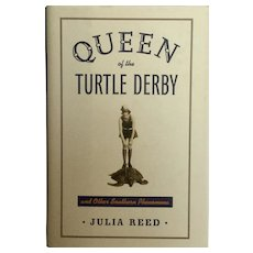 """1st Edition,  Signed Julia Reed """"Queen of Turtle Derby"""""""