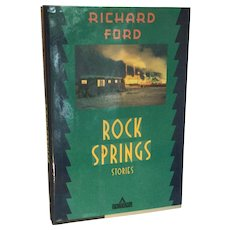 "1st Edition Richard Ford ""Rock Springs Stories"""