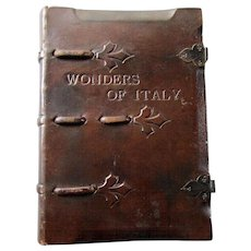 Vintage Arts & Crafts Book WONDERS of ITALY G. Fattorusso  Leather Binding 1928